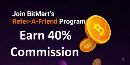 BitMart Invite Friends Bonus - 40% Commission